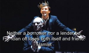Hamlet, quotes, sayings, loan, lose, friend, famous quote