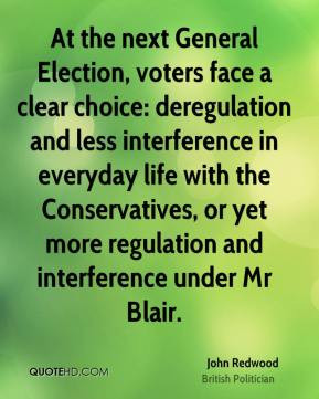 At the next General Election, voters face a clear choice: deregulation ...