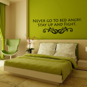 ... Sticker Decals Art Mural Never Go To Bed Angry Quote A1591 wall-decals