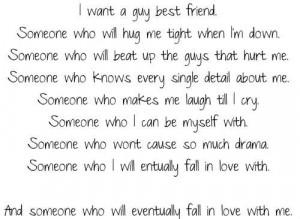 want a guy best friend.