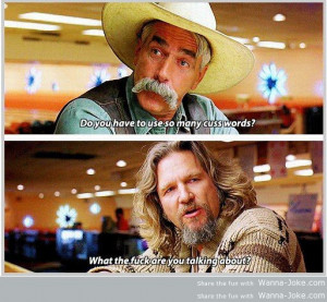 Related Pictures the big lebowski top 10 quotes