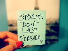quotes #storms the hard times may come but thankfully it gets ...