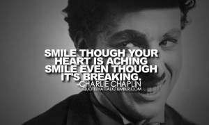 Charlie chaplin, quotes, sayings, smile, heart