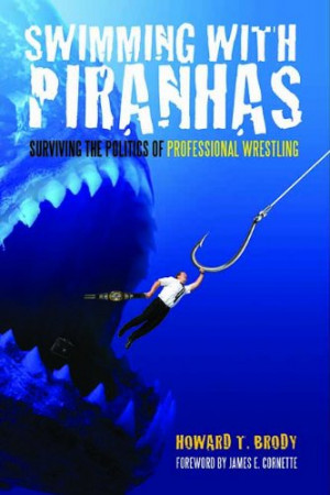 Swimming with Piranhas: Surviving the Politics of Professional ...