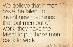 ... put-men-out-of-work-they-have-the-talent-to-put-those-men-back-to-work
