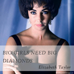 Quotes: Elizabeth Taylor on diamonds