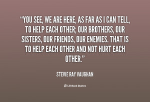 quote-Stevie-Ray-Vaughan-you-see-we-are-here-as-far-99060.png