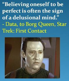 star trek first contact had some great quotes best movie from the star ...