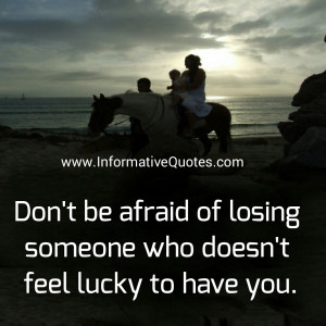 quotes about being scared to lose someone