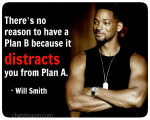 Will Smith Quote Plan B