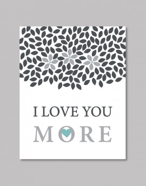 Inspirational Prints Quote Couples Family I Love You More Art Print ...