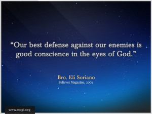 Our best defense against our enemies is good conscience in the eyes of ...