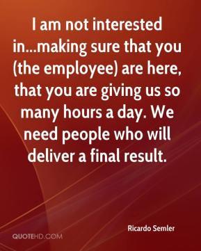 More Ricardo Semler Quotes