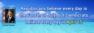 quote Ronald Reagan republicans believe every day is the fourth 89900 ...