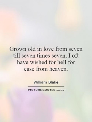 ... oft have wished for hell for ease from heaven. Picture Quote #1