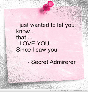 Funny Quotes On Secret Love : Funny Secret Admirer Quotes. QuotesGram