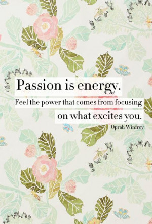 Inspirational Quotes: Passion