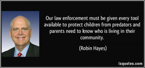 Our law enforcement must be given every tool available to protect ...