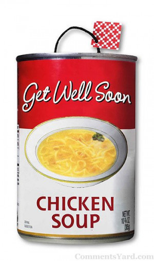 http://www.commentsyard.com/get-well-soon-chicken-soup/