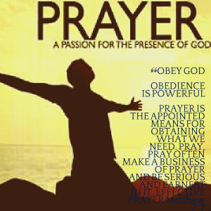 Quotes Picture: obey god obedience is powerful prayer is the appointed ...