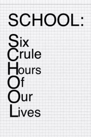 funny #lol #funnyquotes #school #schoolsucks