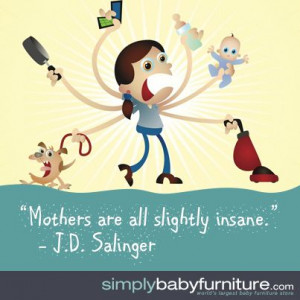 All parents go a little insane once in a while... # ...