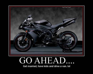 Here are 58 Motorcycle Motivational and Demotivating Posters. Most are ...