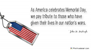 Memorial Day Quote By John M. McHugh