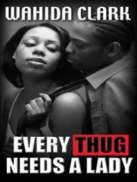 Every Thug Needs a Lady (Thorndike Press Large Print African American ...