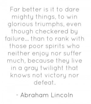 My favorite quote by Abraham Lincoln