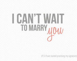 can't wait to marry you print able download ...