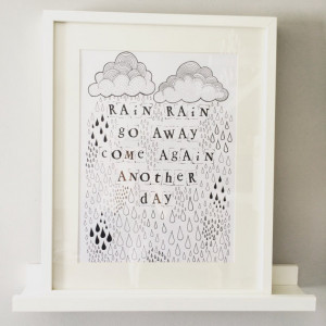 Rain Rain Go Away Come Again Another Day, Signed Limited Edition Art ...