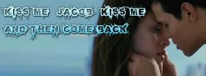 Bella Kiss Quotes
