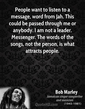 People want to listen to a message, word from Jah. This could be ...