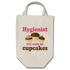 Funny Chocolate Cupcakes Dental Hygienist Bags