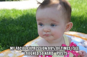 Go Back > Gallery For > Funny Baby Faces With Quotes