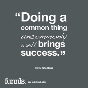 Top 10 Business Quote For You: Business Quote Henry John Heinz ...