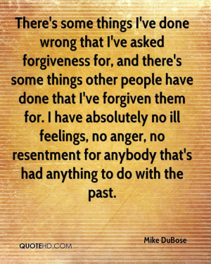 Mike DuBose Forgiveness Quotes | QuoteHD
