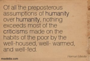 ... -Herman-Melville-criticism-poverty-humanity-Meetville-Quotes-122090