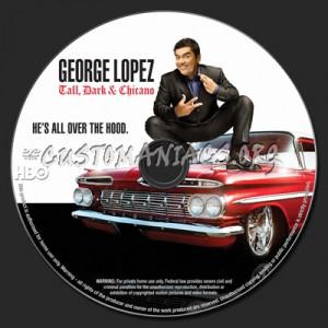 George Lopez Tall, Dark & Chicano dvd label