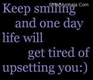 Keep Smiling And One Day