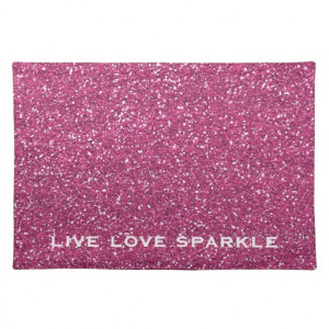 Pink Glitter with Live Love Sparkle Quote Placemats