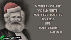 Workers Of The World Unite by karl-marx Picture Quotes