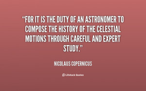 File Name : quote-Nicolaus-Copernicus-for-it-is-the-duty-of-an-74949 ...