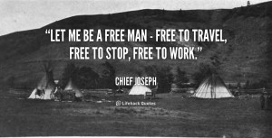 quote-Chief-Joseph-let-me-be-a-free-man--46717.png