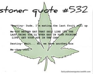 Related Pictures stoner quotes top 20 marijuana quotes