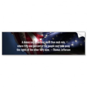 Democracy Quote-Thomas Jefferson+Flag Car Bumper Sticker