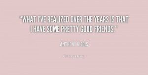 quote-Anthony-Kiedis-what-ive-realized-over-the-years-is-189737_1.png