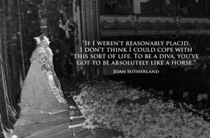 Joan Sutherland - iconic image and famous quote