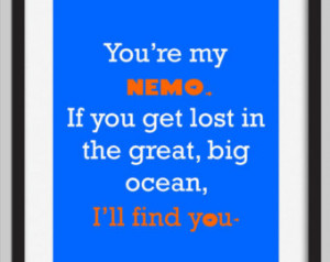 Finding Nemo Disney Quote Kids Deco r Print ...